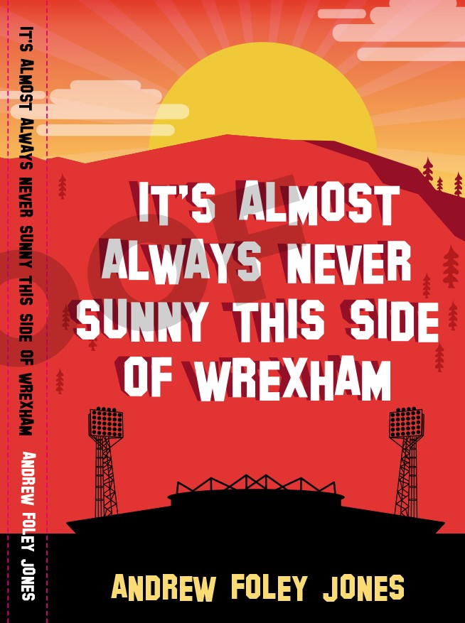 New book captures spirit of Wrexham AFC's epic Hollywood takeover